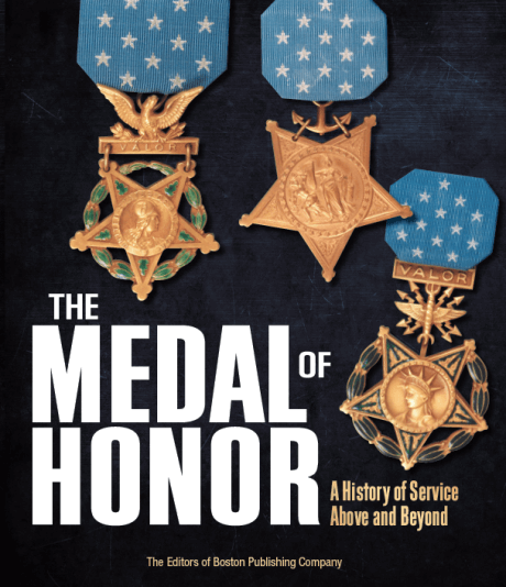 The Medal of Honor: A History of Service Above and Beyond